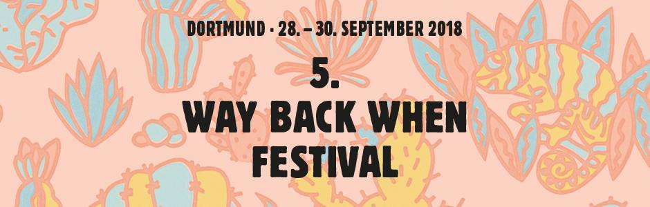 Waybackwhen Festival, Dortmund